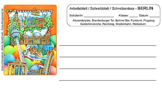 Arbeitsblatt Schreibblatt Schreibanlass Berlin